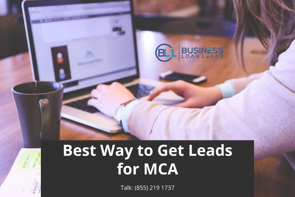 Best Way to Get Leads for MCA
