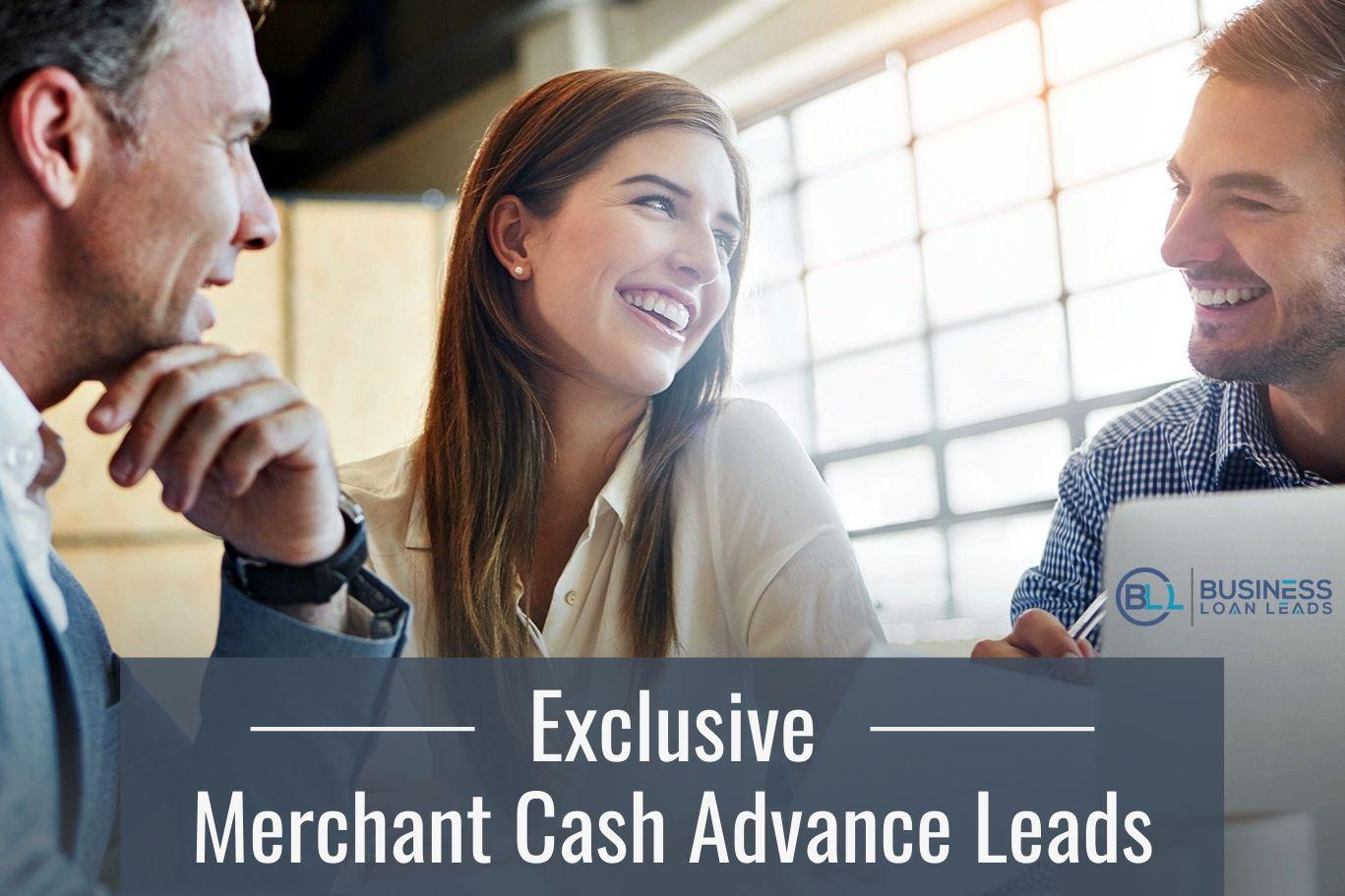 Exclusive Merchant Cash Advance Leads